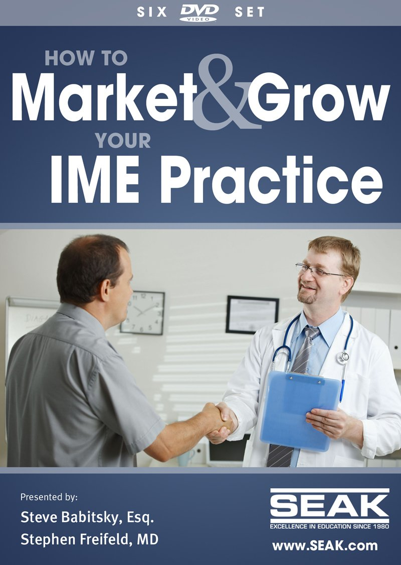 Marketing & Growing Your IME Practice